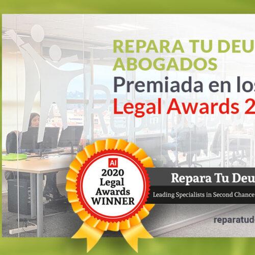 Repara tu deuda abogados, premiada en los Legal Awards 2020 como líder en la Ley de la Segunda Oportunidad