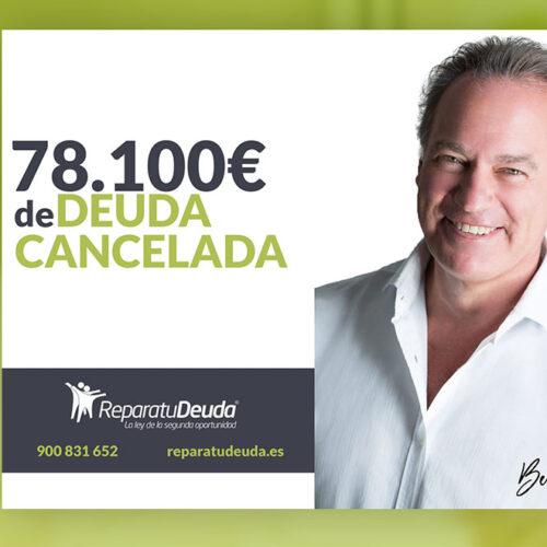 Repara tu Deuda Abogados cancela 78.100 € en Barcelona con la Ley de Segunda Oportunidad