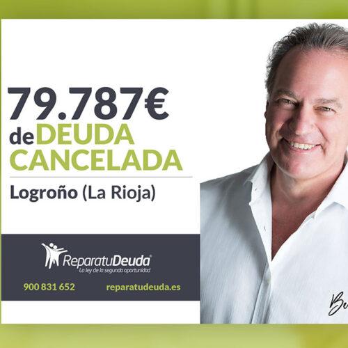 Repara tu Deuda cancela 79.787€ con deuda pública en Logroño (La Rioja) con la Ley de la Segunda Oportunidad
