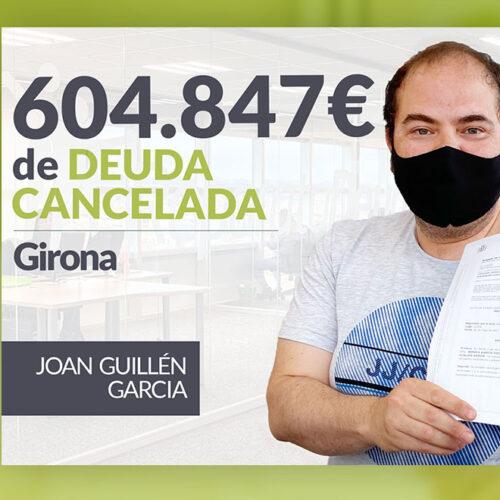Repara tu Deuda Abogados cancela 604.847 € en Girona con la Ley de Segunda Oportunidad