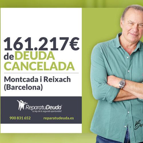 Repara tu Deuda abogados cancela 161.217 € en Montcada i Reixach (Barcelona) con la Ley de Segunda Oportunidad