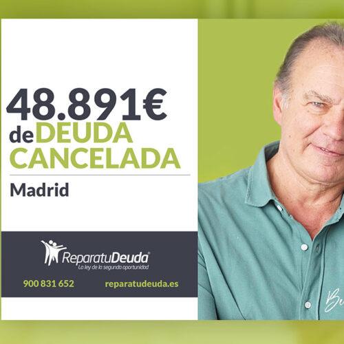 Repara tu Deuda Abogados cancela 48.891 € en Madrid con la Ley de la Segunda Oportunidad