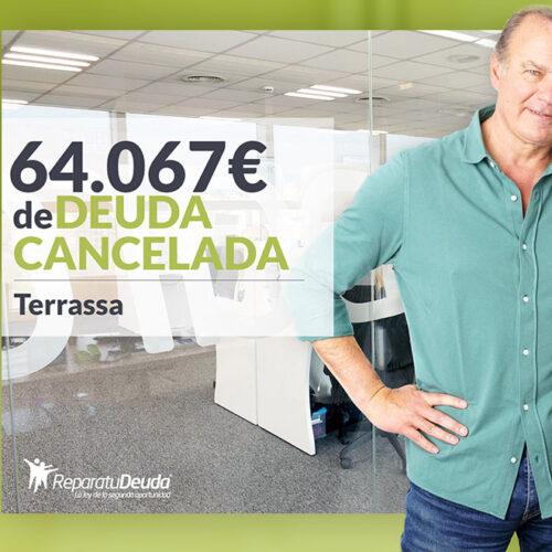 Repara tu Deuda cancela 64.067 € en Terrassa (Barcelona) con la Ley de la Segunda Oportunidad