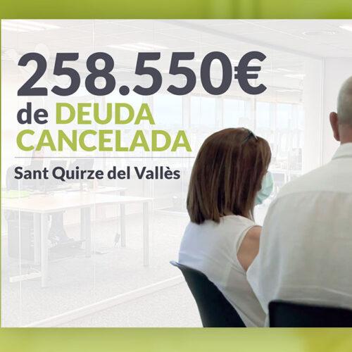 Repara tu Deuda Abogados cancela 258.550 € en Sant Quirze del Vallès (Barcelona) con la Ley de Segunda Oportunidad