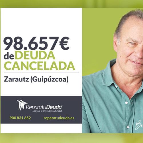 Repara tu Deuda Abogados cancela 98.657 € en Zarautz (Guipúzcoa) con la Ley de Segunda Oportunidad