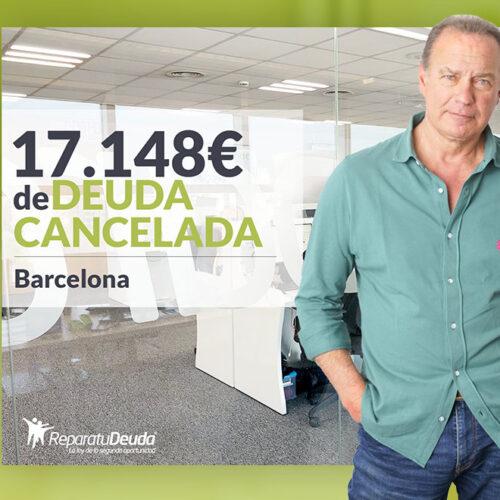 Repara tu Deuda Abogados cancela 17.148 € en Barcelona (Catalunya) con la Ley de la Segunda Oportunidad