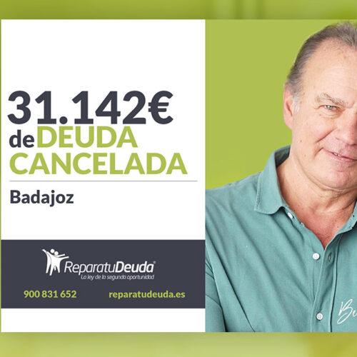 Repara tu Deuda Abogados cancela 31.142 € en Badajoz (Extremadura) con la Ley de Segunda Oportunidad