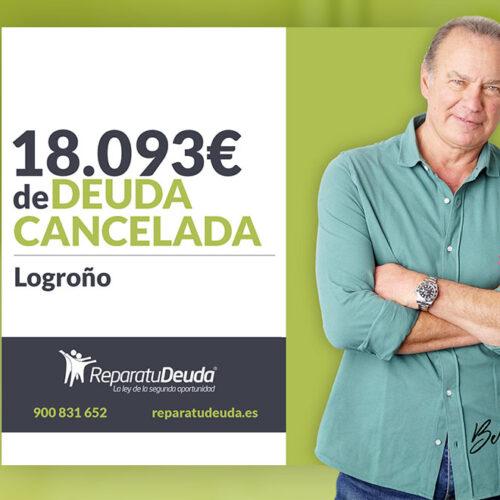 Repara tu Deuda Abogados cancela 18.093 € en Logroño (La Rioja) con la Ley de Segunda Oportunidad