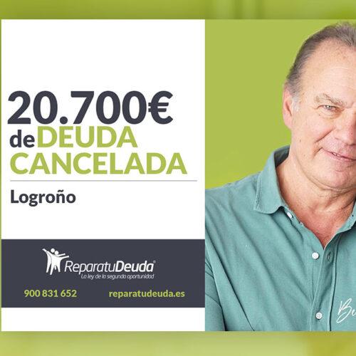 Repara tu Deuda Abogados cancela 20.700 € en Logroño (La Rioja) con la Ley de la Segunda Oportunidad
