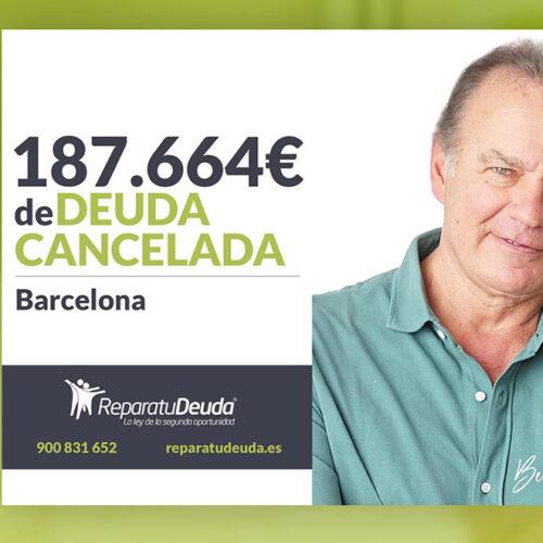 Repara tu Deuda Abogados cancela 187.664 € en Barcelona (Cataluña) con la Ley de Segunda Oportunidad