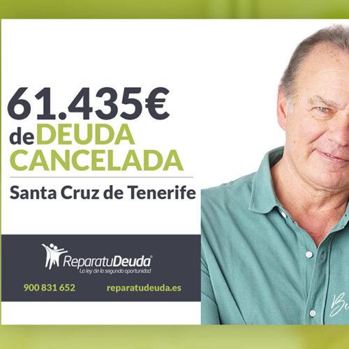 Repara tu Deuda Abogados cancela 61.435 € en Santa Cruz de Tenerife (Canarias) con la Ley de la Segunda Oportunidad